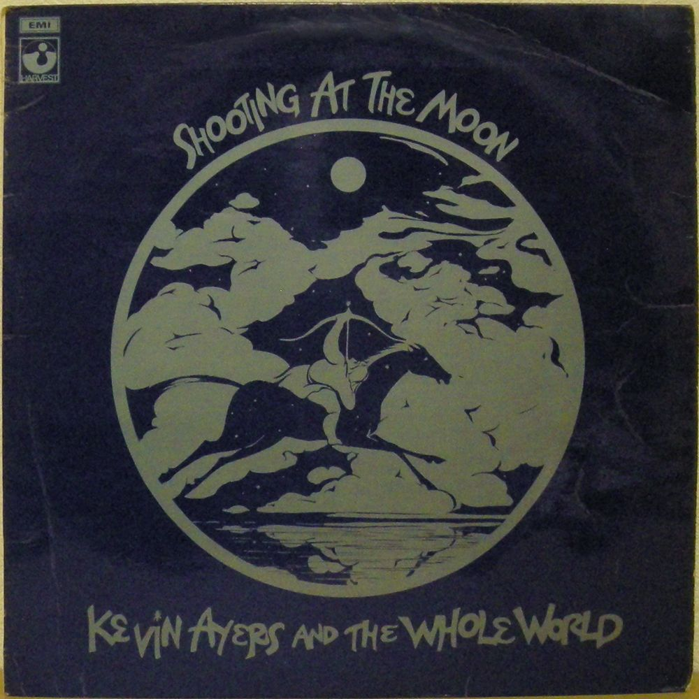 Notes On Shooting Moon >> Kevin Ayers Whole World Shooting At The Moon Recordshop Eurasia